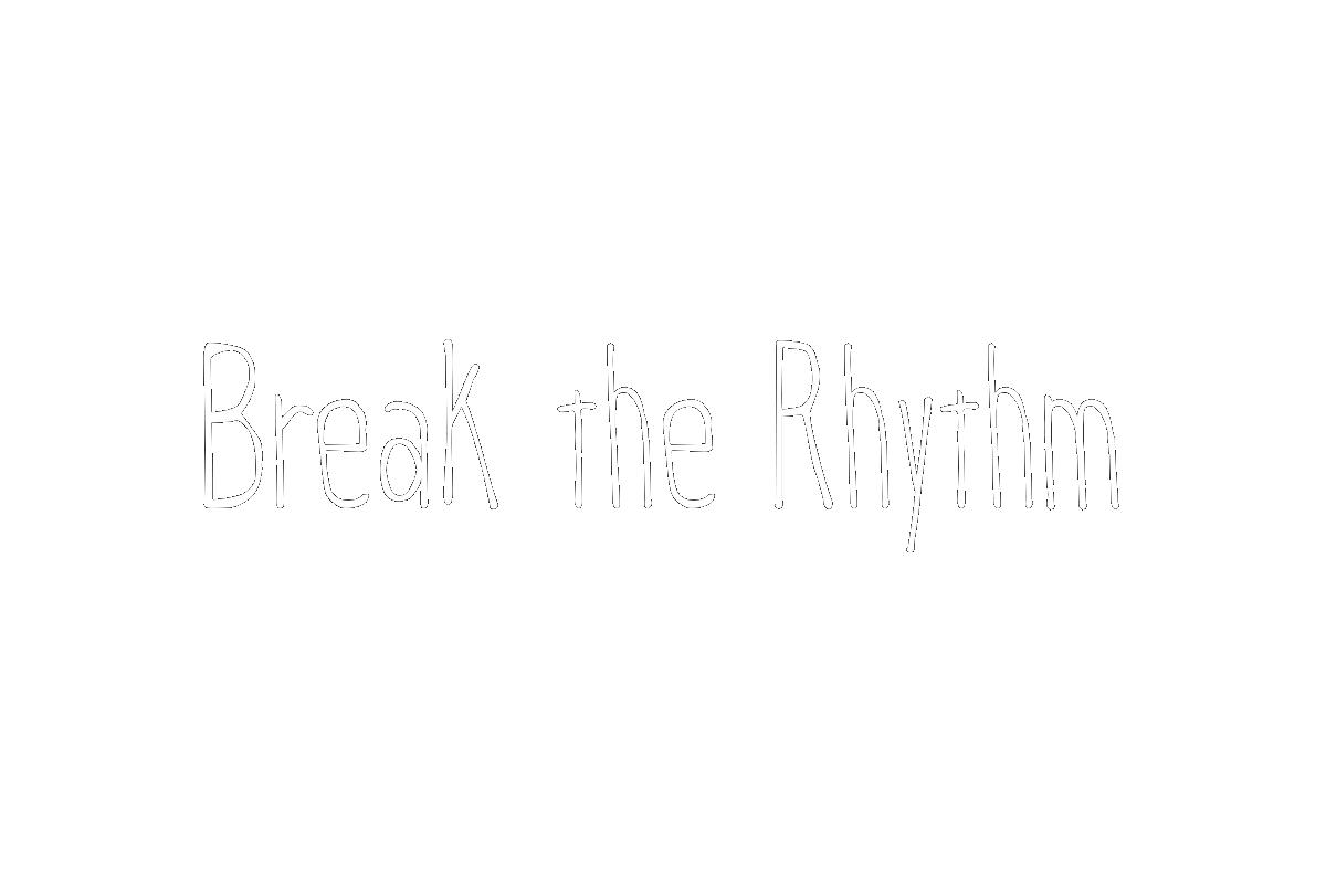 Break-the-Rhythm